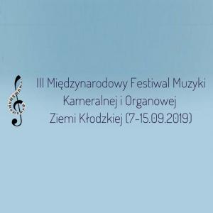 III Międzynarodowy Festiwal Muzyki Kameralnej i Organowej Ziemi Kłodzkiej