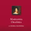 Marianna Orańska a Ziemia Kłodzka